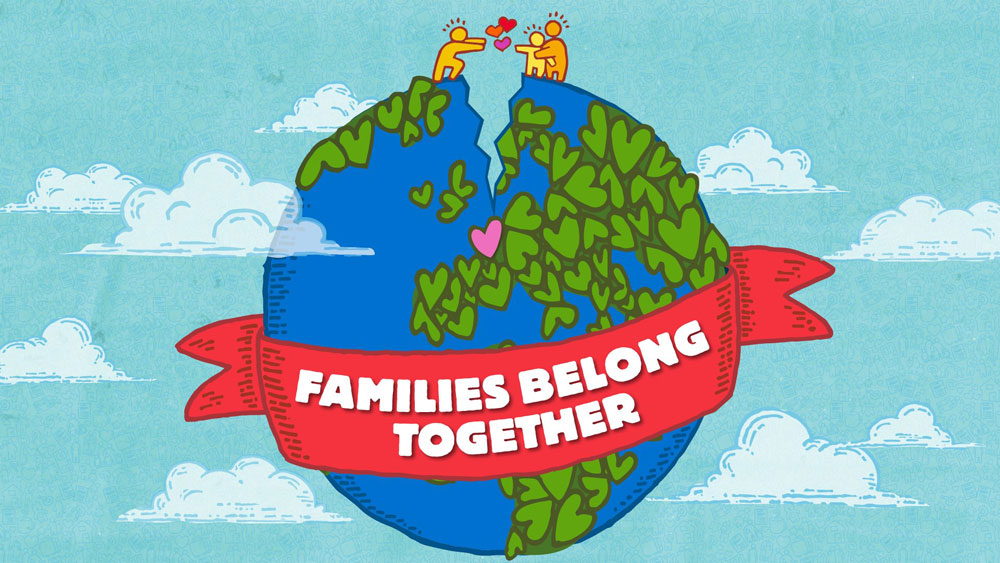 FAMILIES BELONG TOGETHER earth